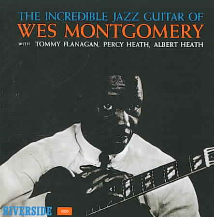 INCREDIBLE JAZZ GUITAR OF WES MONTGOM BY MONTGOMERY,WES (CD)