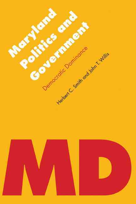 Maryland Politics and Government By Willis, John T./ Smith, Herbert C.